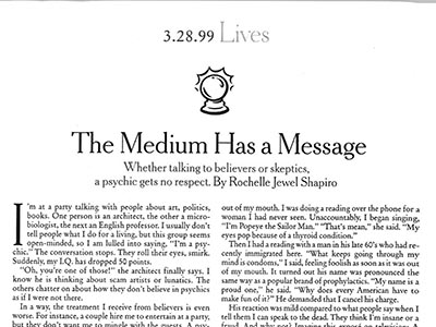 Lives: The Medium Has a Message