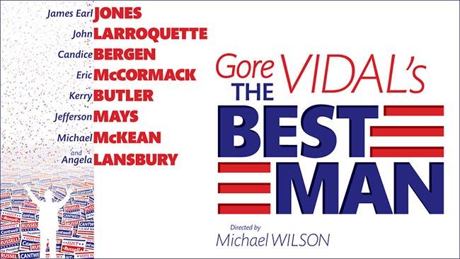 Gore Vidal's Best Man, Redux