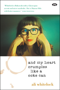 Ali Whitelock's poetry collection–and my heart crumples like a coke can